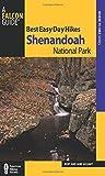 Best Easy Day Hikes Shenandoah National Park (Best Easy Day Hikes Series)
