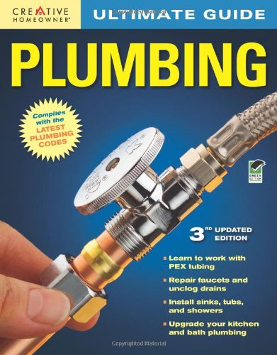 Ultimate Guide: Plumbing, 3rd edition - Creative Homeowner - 1580114857 - ISBN:1580114857