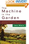 The Machine in the Garden: Technology...