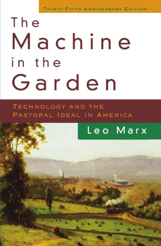 The Machine in the Garden: Technology and the Pastoral Ideal in America (Garden Machine compare prices)