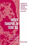 img - for Oxygen Transport to Tissue XXX (Advances in Experimental Medicine and Biology) (v. 30) book / textbook / text book