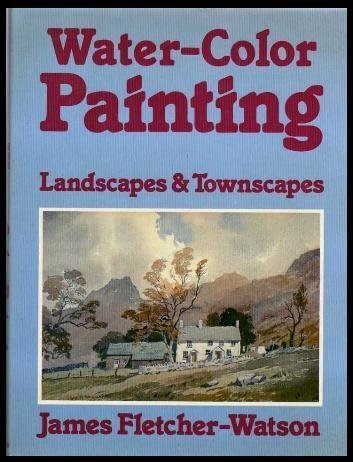 water-color-painting-landscapes-and-townscapes-by-james-fletcher-watson-1982-05-01