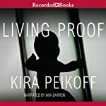 Living Proof | Kira Peikoff