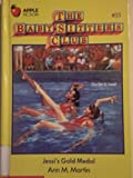 Jessi's Gold Medal (Baby-Sitters Club) (0606018581) by Martin, Ann M.