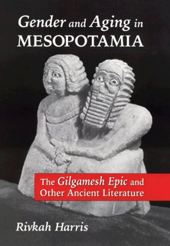 Gender And Aging In Mesopotamia: The Gilgamesh Epic And Other Ancient Literature front-497968