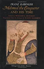 Mehmed the Conqueror and His Time (Bollingen…
