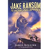 Jake Ransom and the Howling Sphinxby James Rollins
