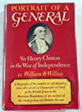 Portrait of a general;: Sir Henry Clinton in the War of Independence