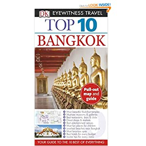 Top 10 Bangkok (Eyewitness Top 10 Travel Guides) DK PUBLISHING