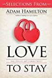 Free Sampler of Love to Stay Book - eBook [ePub]: Sex, Grace, and Commitment