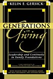 img - for Generations of Giving: Leadership and Continuity in Family Foundations book / textbook / text book