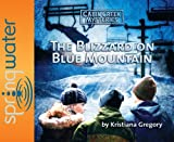 Blizzard on Blue Mountain (Cabin Creek Mysteries)