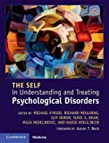 img - for The Self in Understanding and Treating Psychological Disorders book / textbook / text book