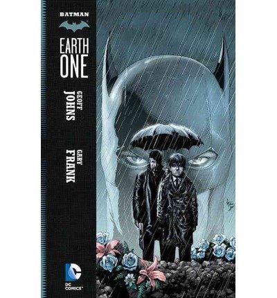 Batman: Earth One by Johns, Geoff (2014) Paperback