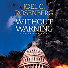 Without Warning Audiobook by Joel C. Rosenberg Narrated by David de Vries