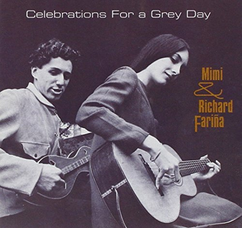 Celebrations for a Grey Day