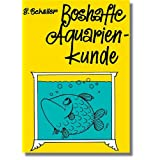 """Boshafte Aquarienkundevon """"Erich Schaller"""""""