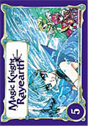 Magic knight Rayearth, tome 5