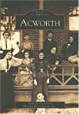 img - for Acworth (GA) (Images of America) by Acworth Society for Historic Preservation Inc. (2003-04-21) book / textbook / text book