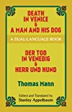 Thomas Mann Death in Venice and a Man and His Dog / Der Tod in Venedig und Herr Und Hund (Dover Dual Language Texts Series)