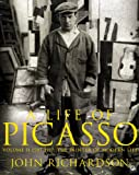 Image of A Life of Picasso Volume II: 1907 1917: The Painter of Modern Life: 1907-1917 v. 2