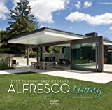 img - for Alfresco Living: 21st Century Architecture book / textbook / text book