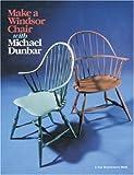 Make a Windsor Chair (A Fine Woodworking Book)