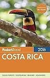 Fodors Costa Rica 2016 (Full-color Travel Guide)