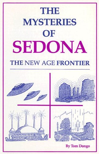 Image for The Mysteries of Sedona: The New Age Frontier