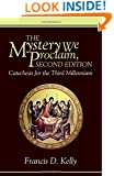 The Mystery We Proclaim, Second Edition: Catechesis for the Third Millennium