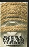 Expresion y Reunion (Seccion Literatura) (Spanish Edition)