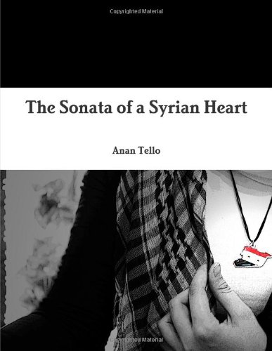 The Sonata of a Syrian Heart
