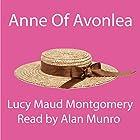 Anne of Avonlea Hörbuch von Lucy Maud Montgomery Gesprochen von: Alan Munro