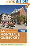 Fodor's Montreal &amp; Quebec City 2013