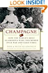 Champagne: How the World's Most Glamo...