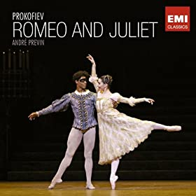 Romeo And Juliet Op. 64, Act III: Juliet Refuses To Marry Paris