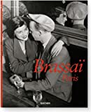 img - for Brassai, Paris (Taschen 25th Anniversary Special Editins) book / textbook / text book