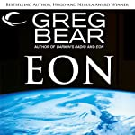 Eon (       UNABRIDGED) by Greg Bear Narrated by Stefan Rudnicki