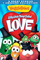 VeggieTales: Silly Little Thing Called Love