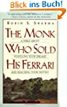 The Monk Who Sold His Ferrari: A Fabl...