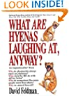 What are Hyenas Laughing at, Anyway?
