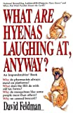 What are Hyenas Laughing at, Anyway? (0425154513) by Feldman, David