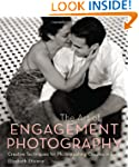 The Art of Engagement Photography: Cr...