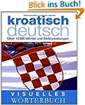 Visuelles W�rterbuch: Kroatisch-Deuts...