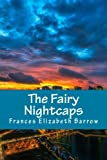 img - for The Fairy Nightcaps book / textbook / text book