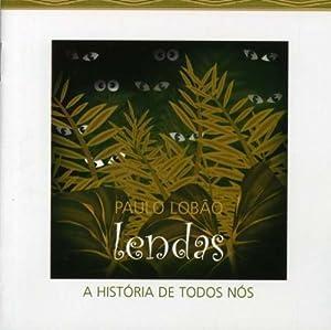 Lendas: Historia De Todos Nos