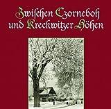 img - for Zwischen Czorneboh und Kreckwitzer H hen book / textbook / text book