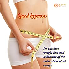 Speed-hypnosis for effective weight loss and achieving of the individual ideal weight (       UNABRIDGED) by Michael Bauer Narrated by Gabriele Schönenberger