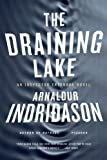 img - for The Draining Lake: An Inspector Erlendur Novel (An Inspector Erlendur Series) book / textbook / text book