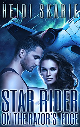 Star Rider on the Razor's Edge by Heidi Skarie
